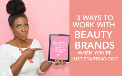 3 Ways to Work With Brands When You're Just Starting Out