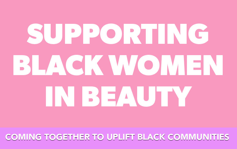 Supporting Black Women In the Beauty Industry