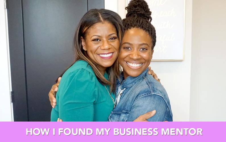 How To Find A Mentor, Plus Meet My Mentor Melissa Dawn Simkins